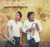 MARKOVIC BOBAN & MARKO -ORCHE  - CD GIPSY MANIFESTO [DIGI]