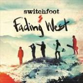 SWITCHFOOT  - CD FADING WEST
