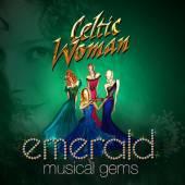 CELTIC WOMAN  - CD EMERALD: MUSICAL GEMS