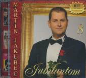 JAKUBEC MARTIN  - CD JUBILANTOM 8