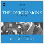 MONK THELONIOUS / BECK RUFUS  - CD DIE THELONIOUS MONK STORY... M