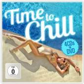 VARIOUS  - 5xCD+DVD TIME TO CHILL -CD+DVD-