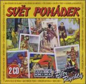 RYCHLY PETR  - 2xCD SVET POHADEK 1 & 2
