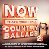 VARIOUS  - CD NOW COUNTRY BALLADS 2