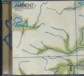 ENO BRIAN  - CD AMBIENT 1 -MUSIC FOR..