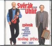 SVERAK & UHLIR  - CD HODINA ZPEVU 1987-2001