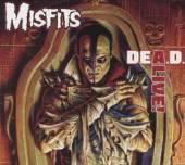 MISFITS  - CD DEA.D. ALIVE!
