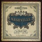 FORD ROBBEN  - CD DAY IN NASHVILLE