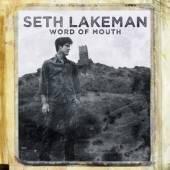 LAKEMAN SETH  - CD WORD OF MOUTH