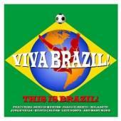 VARIOUS  - 3xCD VIVA BRAZIL-THIS IS BRAZI