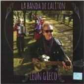 GIECO LEON  - CD LA BANDE DE CALIT..