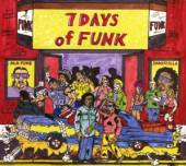 SEVEN DAYS OF FUNK  - CD SEVEN DAYS OF FUNK