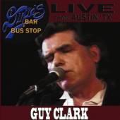 CLARK GUY  - DVD LIVE FROM DIXIE'S BAR &..