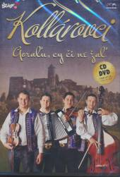 KOLLAROVCI  - 2xCD+DVD GORALU CY CI NE ZAL