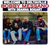 BOBBY MESSANO  - CD WELCOME TO DELTAVILLE