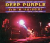 DEEP PURPLE  - 2xCD MK III THE FINAL CONCERTS
