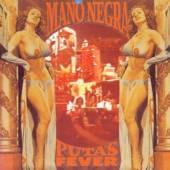 MANO NEGRA  - CD PUTAS FEVER