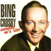 CROSBY BING  - CD SWINGING ON A STAR