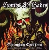 BOMBS OF HADES  - CD THROUGH THE DARK PAST