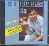 DONUTIL MIROSLAV  - CD PORAD SE NECO DEJE