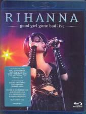 RIHANNA  - BRD GOOD GIRL GONE BAD [BLURAY]
