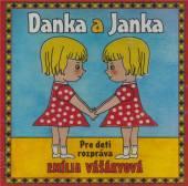 Rozpravky [Emília Vášaryov�..  - CD DANKA A JANKA