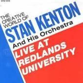 KENTON STAN & ORCHESTRA  - CD LIVE AT REDLANDS UNIVERSITY