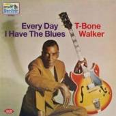 T BONE WALKER  - CD EVERY DAY I HAVE THE BLUES