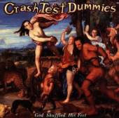 CRASH TEST DUMMIES  - CD GOD SHUFFLED HIS FEET