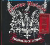 CHROME DIVISION  - CD INFERNAL ROCK ETERNAL