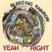 BLEEDING RAINBOW  - CD YEAH RIGHT
