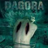 DAGOBA  - CD WHAT HELL IS ABOUT