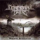 CEREBRAL BORE  - VINYL MANIACAL MISCREATION-LTD- [VINYL]