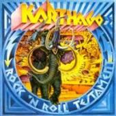 KARTHAGO  - CD ROCK'N'ROLL TESTAMENT