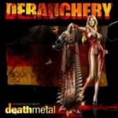 DEBAUCHERY  - CDD GERMANY'S NEXT DEATH METAL