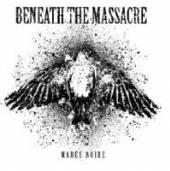 BENEATH THE MASSACRE  - MCD MAREE NOIRE