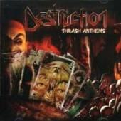 DESTRUCTION  - CD THRASH ANTHEMS
