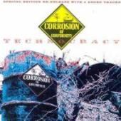 CORROSION OF CONFORMITY  - CD TECHNOCRACY