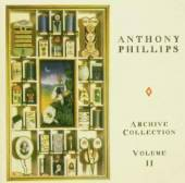 PHILLIPS ANTHONY  - 2xCD ARCHIVE COLLECTION V.2