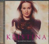 KRISTINA  - CD NA SLNECNEJ STRANE SVETA