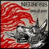 NEUROSIS  - CD TIMES OF GRACE