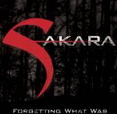 SAKARA  - CD FORGETTING WHAT WAS