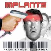 IMPLANTS  - CDD FROM CHAOS TO ORDER