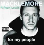 MACKLEMORE & RYAN LEWIS  - CD FOR MY PEOPLE