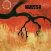 KYLESA  - CD TIME WILL FUSE ITS WORTH