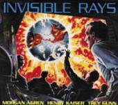 MORGAN AGREN HENRY KAISER AND ..  - CD INVISIBLE RAYS