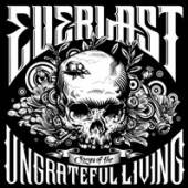 EVERLAST  - CD SONGS OF THE UNGRATEFUL LIVING