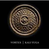 VORTEX  - CD KALI YUGA