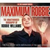 WILLIAMS ROBBIE  - CD MAXIMUM-BIOGRAPHY