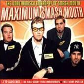 MAXIMUM SMASH MOUTH - supershop.sk